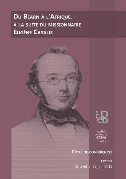 Du Béarn à l'Afrique, à la suite du missionnaire Eugène Casalis - Actes des conférences