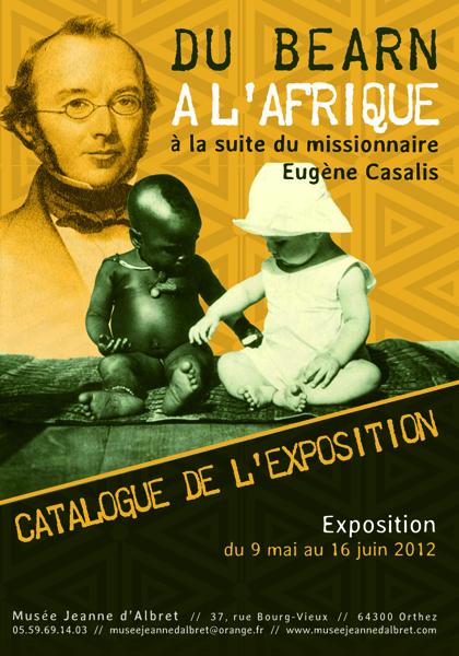Du Béarn à l'Afrique, à la suite du missionnaire Eugène Casalis - Catalogue de l'exposition