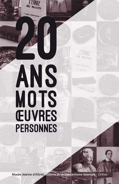 20 ans, 20 mots, 20 œuvres, 20 personnes - Catalogue de l'exposition