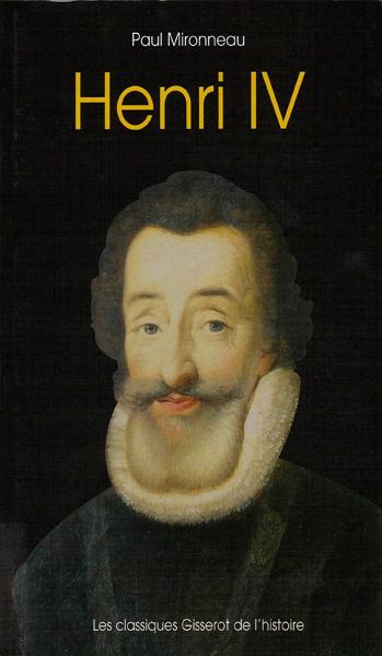 Henri IV - Paul Mironneau