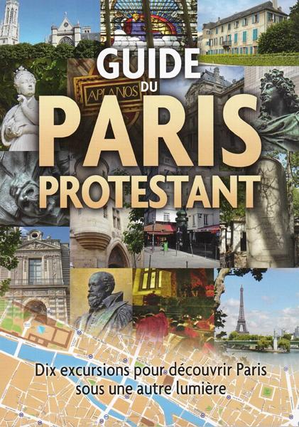 Guide du Paris protestant - Carol Larrey