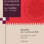 Affiche exposition temporaire Huguenots et protestants francophones au Québec