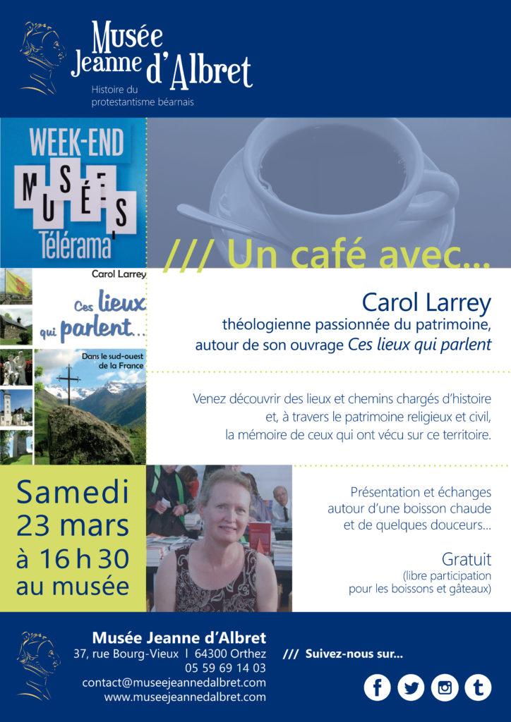 Affiche un Café avec Carol Larrey Musée Jeanne d'Albret