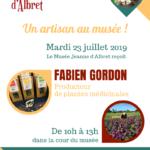 Affiche artisant au musée, Fabien Gordon et la ferme des Médécinales Caubraque